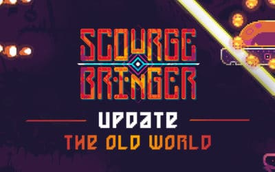 """Visit """"The Old World"""" in the next major content update for ScourgeBringer"""